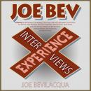 The Joe Bev Experience: Interviews Audiobook
