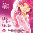 Libby and the Class Election, Shana Muldoon Zappa, Ahmet Zappa