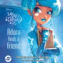 Adora Finds a Friend, Shana Muldoon Zappa, Ahmet Zappa
