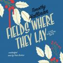 Fields Where They Lay: A Junior Bender Holiday Mystery