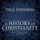 History of Christianity, Paul Johnson