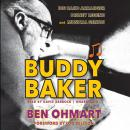 Buddy Baker: Big Band Arranger, Disney Legend, and Musical Genius Audiobook