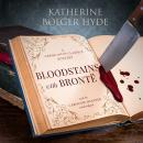 Bloodstains with Brontë: A Crime with the Classics Mystery Audiobook