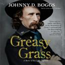 Greasy Grass: A Story of the Little Bighorn Audiobook