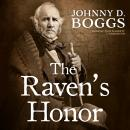 Raven's Honor, Johnny D. Boggs