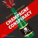 Champagne Conspiracy, Ellen Crosby