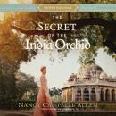 Secret of the India Orchid, Nancy Campbell Allen