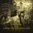 Letters from the Greatest Generation: Writing Home in WWII, Shirley A. Snyder, Howard H. Peckham