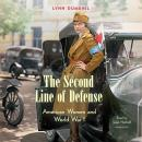 The Second Line of Defense : American Women and World War I