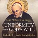Uniformity with God's Will Audiobook