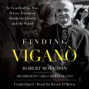 Finding Viganò: In Search of the Man Whose Testimony Shook the Church and the World Audiobook