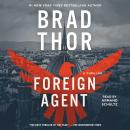 Foreign Agent: A Thriller Audiobook