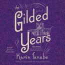 The Gilded Years: A Novel Audiobook