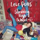 Surviving High School: A Novel Audiobook