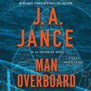 Man Overboard: An Ali Reynolds Novel, J.A. Jance