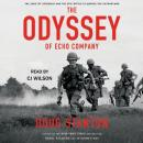 Odyssey of Echo Company: The 1968 Tet Offensive and the Epic Battle to Survive the Vietnam War, Doug Stanton