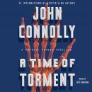 A Time of Torment: A Charlie Parker Thriller Audiobook