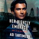 Her Nightly Embrace: Book I of the Ravi P.I. Series, Adi Tantimedh
