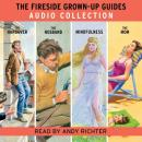 The Fireside Grown-Up Guides Audio Collection Audiobook