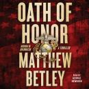 Oath of Honor: A Thriller Audiobook