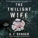 Twilight Wife, A.J. Banner
