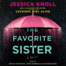 Favorite Sister, Jessica Knoll