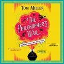 The Philosopher's War: A Novel Audiobook
