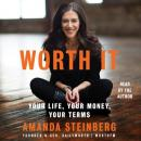 Worth It: Your Life, Your Money, Your Terms, Amanda Steinberg