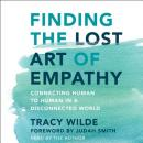 Finding the Lost Art of Empathy: Connecting Human to Human in a Disconnected World, Tracy Wilde