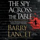 Spy Across the Table, Barry Lancet