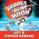George and the Blue Moon Audiobook