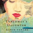 The Diplomat's Daughter: A Novel Audiobook
