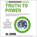 An Inconvenient Sequel: Truth to Power Audiobook