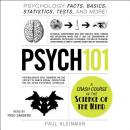 Psych 101: Psychology Facts, Basics, Statistics, Tests, and More!, Paul Kleinman