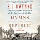 Hymns of the Republic: The Story of the Final Year of the American Civil War Audiobook