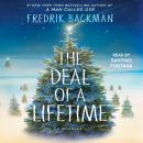 The Deal of a Lifetime: A Novella Audiobook