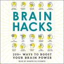 Brain Hacks: A Novel Audiobook