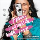 From Twinkle, with Love Audiobook