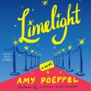 Limelight: A Novel Audiobook