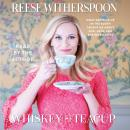 Whiskey in a Teacup, Reese Witherspoon