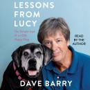Lessons From Lucy: The Simple Joys of an Old, Happy Dog, Dave Barry