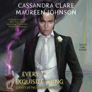Every Exquisite Thing Audiobook