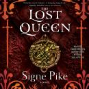 Lost Queen, Signe Pike