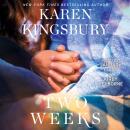 Two Weeks: A Novel Audiobook
