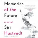 Memories of the Future, Siri Hustvedt