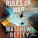 Rules of War: A Thriller Audiobook