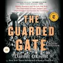 Guarded Gate: Bigotry, Eugenics and the Law That Kept Two Generations of Jews, Italians, and Other European Immigrants Out of America, Daniel Okrent