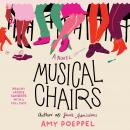 Musical Chairs: A Novel Audiobook