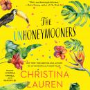 Unhoneymooners, Christina Lauren