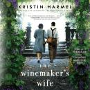 Winemaker's Wife, Kristin Harmel